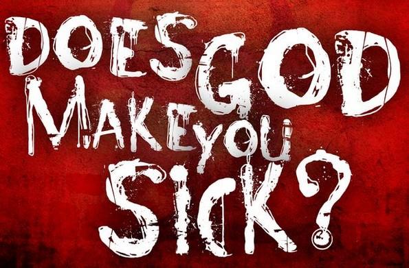 god make sick