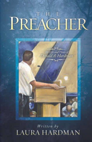 the preacher the life and times of don hardman