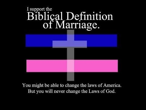 Marriage has one Biblical Definition: One Man and One Woman (Credit: brucegerencser.net)