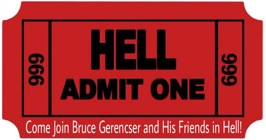 join-bruce-gerencser-in-hell