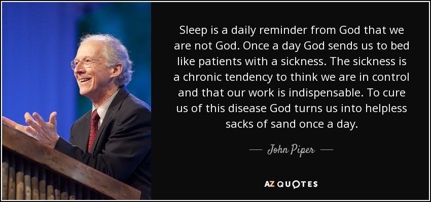 john piper sleep