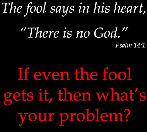 fool says no god
