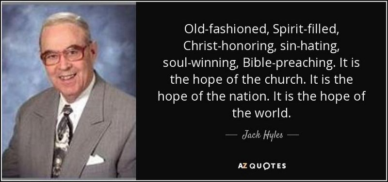 old-fashioned preaching jack hyles
