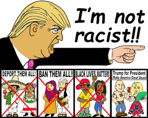 trump im not a racist