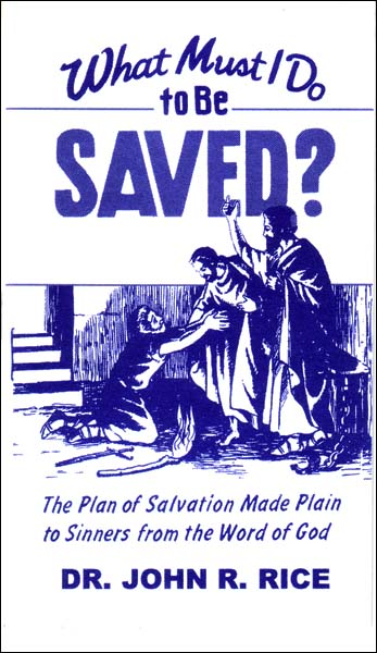 what must I do to be saved