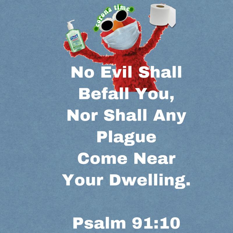 coronavirus psalm 91:10