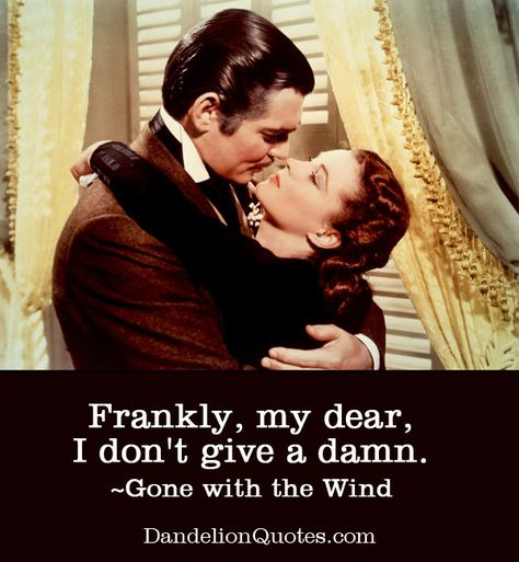 frankly my dear I dont give a damn